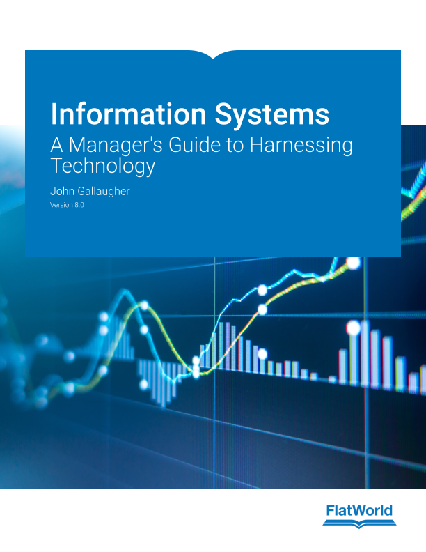 Cover of Information Systems: A Manager's Guide to Harnessing Technology v8.0