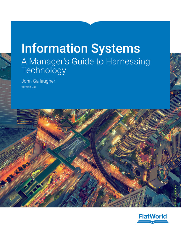Cover of Information Systems: A Manager's Guide to Harnessing Technology v9.0