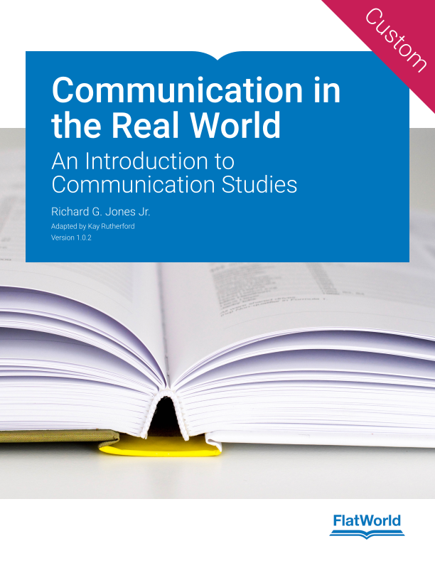 Cover of Communication in the Real World: An Introduction to Communication Studies v1.0.2