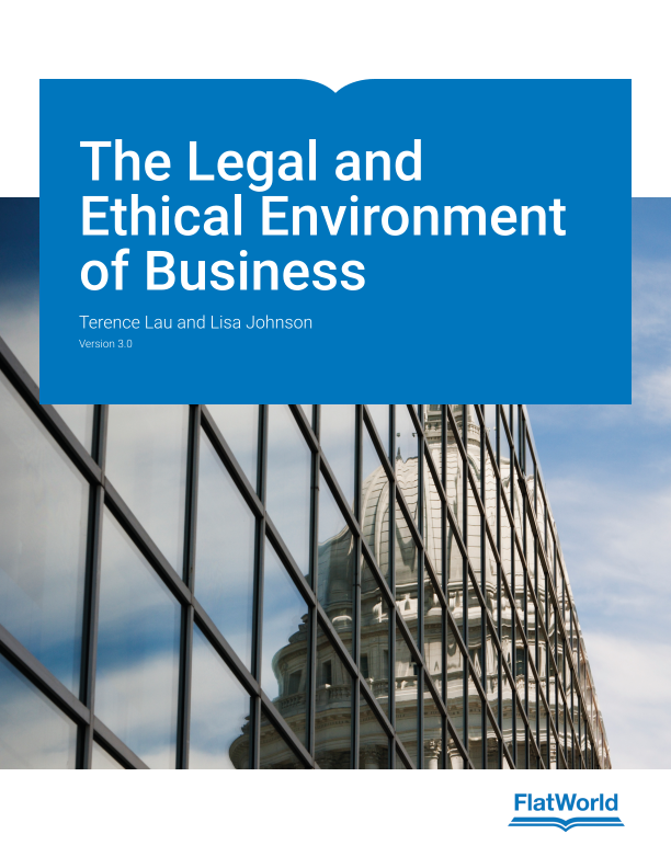 legal ethical environment of business The legal environment of business  improved reasoning and problem-solving skills in an effort to better evaluate the legal, regulatory and ethical environment.