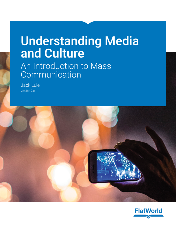 Cover of Understanding Media and Culture: An Introduction to Mass Communication v2.0
