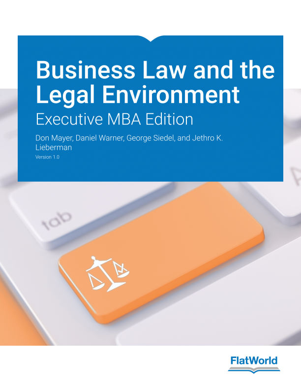 Cover of Business Law and the Legal Environment: Executive MBA Edition v1.0
