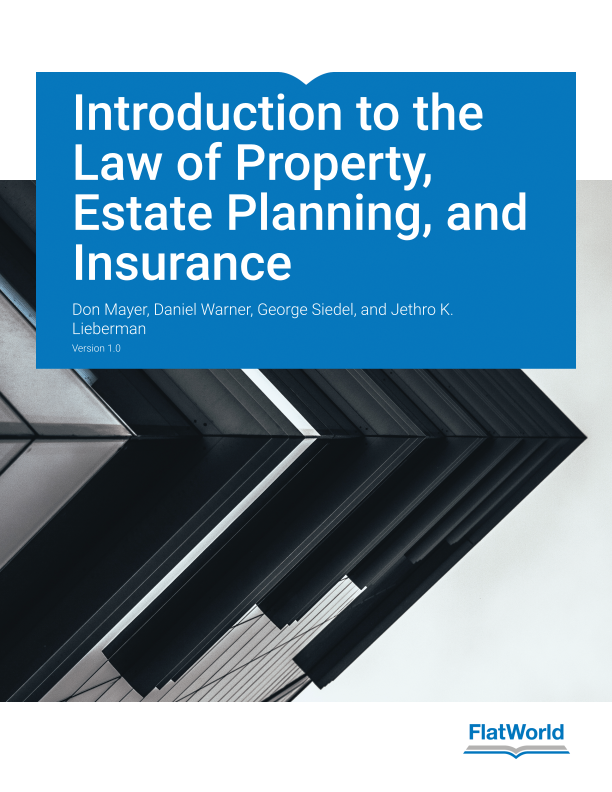 Cover of Introduction to the Law of Property, Estate Planning, and Insurance v1.0