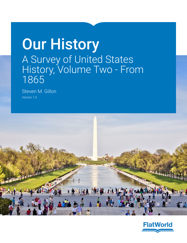 Cover of Our History: A Survey of United States History, Volume Two - From 1865 v1.0