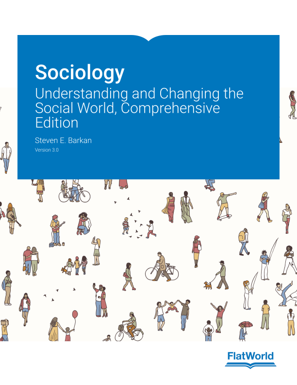 Cover of Sociology: Understanding and Changing the Social World, Comprehensive Edition  v3.0